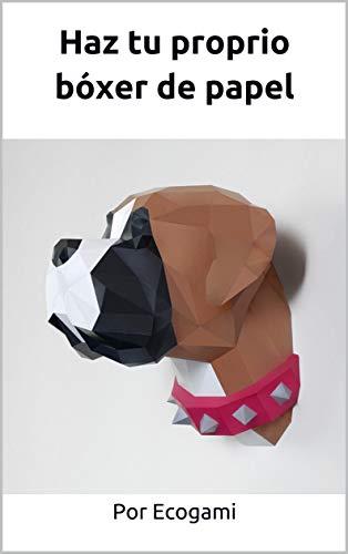 Haz tu proprio bóxer de papel: Rompecabezas 3D   Escultura de papel   Plantilla papercraft (Ecogami / Escultura de papel nº 77)