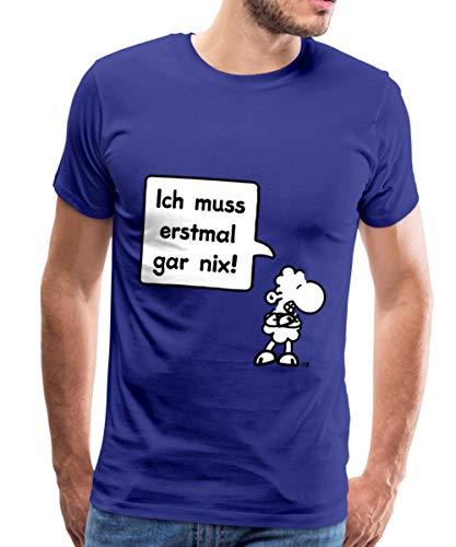 Sheepworld Ich muss erstmal gar nix! Männer Premium T-Shirt, XL, Königsblau