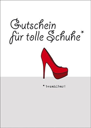 Gutschein für tolle Schuhe - Blanko Gutscheinkarte • auch zum direkt Versenden mit ihrem persönlichen Text als Einleger. • hübsche hochwertige Grusskarte mit Umschlag zu vielen Anlässen