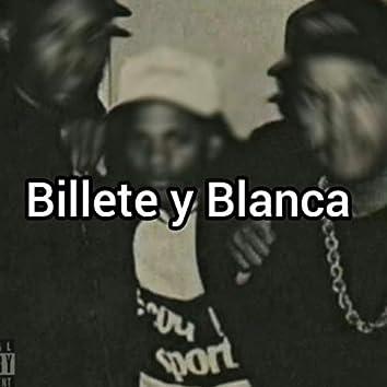 Billete y Blanca