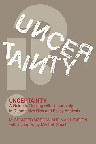 Uncertainty: A Guide to Dealing with Uncertainty in...