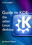 Guide To KDE: The Other Linux Desktop