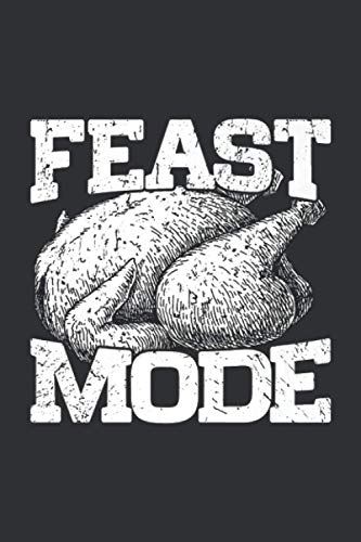 Feast Mode (Weekly Diabetes Record): Weekly Diabetes Record Notebook Journal Gift, Turkey Gifts