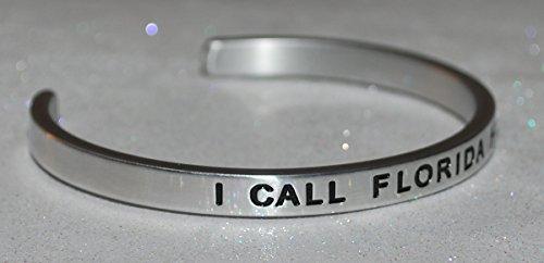 I Call Florida Home |:| Engraved Handmade Jewelry Bracelet Silver Color