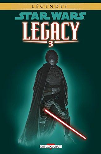 Star Wars - Legacy T03 : Les Griffes du dragon