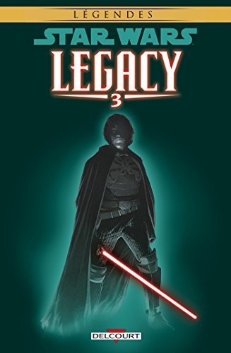 Star Wars - Legacy T03. NED : Les Griffes du dragon