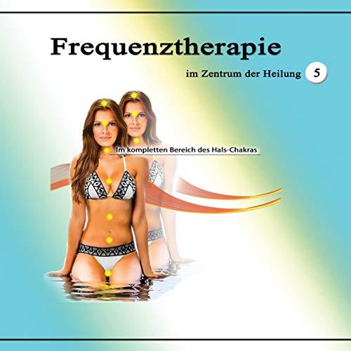 Frequenztherapie im Zentrum der Heilung 5 Titelbild
