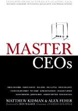 Master CEOs: Insights from Australia's Leading CEOs