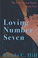 Loving Number Seven (The Love Shack)