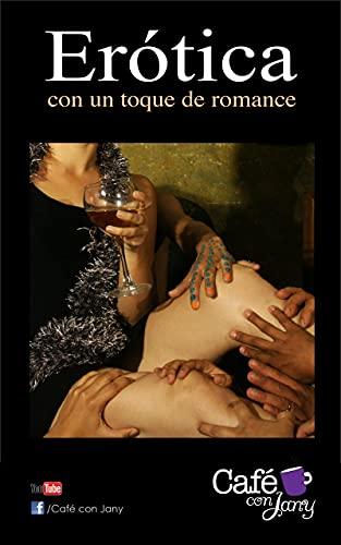Erótica: con un toque de romance