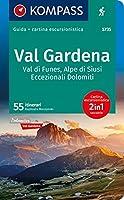 KOMPASS guida escursionistica Val Gardena, Val di Funes, Alpe di Siusi italienische Ausgabe: Wanderfuehrer mit Extra-Tourenkarte 1:35.000, 55 Touren, GPX-Daten zum Download. Italienische Ausgabe.