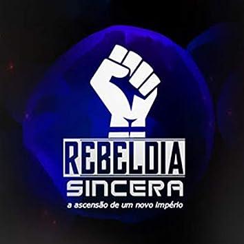 Rebeldia Sincera (A Ascensão de um Novo Império)