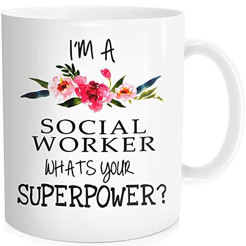 Inspirational Quote Funny Coffee Mug Tea Cup with Saying For Men Women - I'm a Social Worker, What's Your Superpower - Birthday Valentines Day ,Ceramic White 11 oz