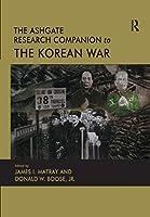 The Ashgate Research Companion to the Korean War