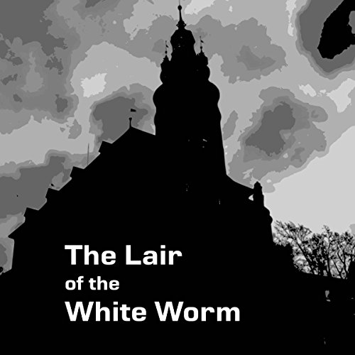 The Lair of the White Worm audiobook cover art