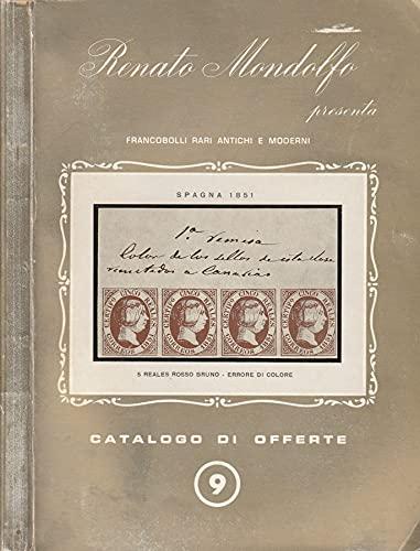 Catalogo di offerte n 9. Francobolli rari antichi e moderni.