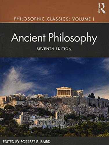 Compare Textbook Prices for Philosophic Classics: Ancient Philosophy, Volume I 7 Edition ISBN 9781138235021 by Baird, Forrest E.