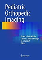 Pediatric Orthopedic Imaging by Unknown(2014-12-09)