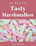 185 Tasty Marshmallow Recipes: The Best-ever of Marshmallow...