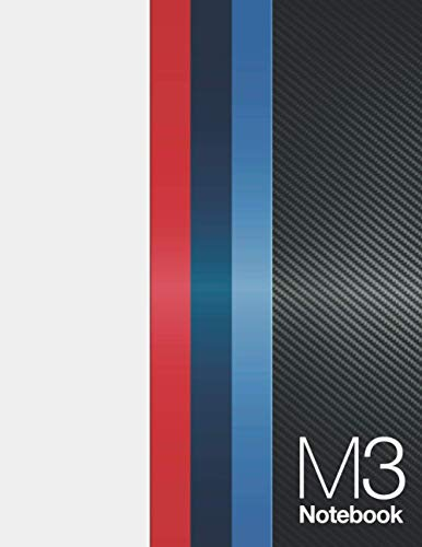 M3 Notebook: Journal Lined Large Notebook with Maintenance and Service Schedule for your car. M Series Stripes and Carbon Fiber Look on the cover