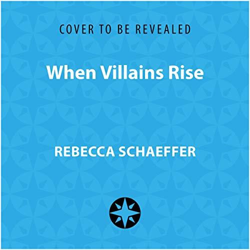 When Villains Rise cover art