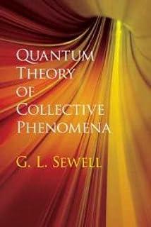 Quantum Theory of Collective Phenomena