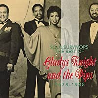 Soul Survivors : The Best Of Gladys Knight & The Pips, 1973-1988