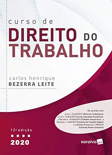 Curso de Direito do Trabalho - 12ª Ed. 2020