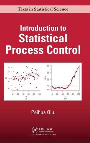 Introduction to Statistical Process Control (Chapman & Hall/CRC Texts in Statistical Science)