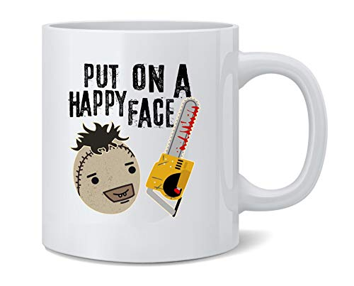 Poster Foundry Put On A Happy Face Chainsaw Funny Horror Movie Ceramic Coffee Mug Tea Cup Fun Novelty Gift 12 oz
