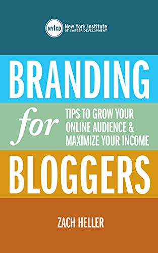 Branding for Bloggers: Tips to Grow Your Online Audience & Maximize Your Income
