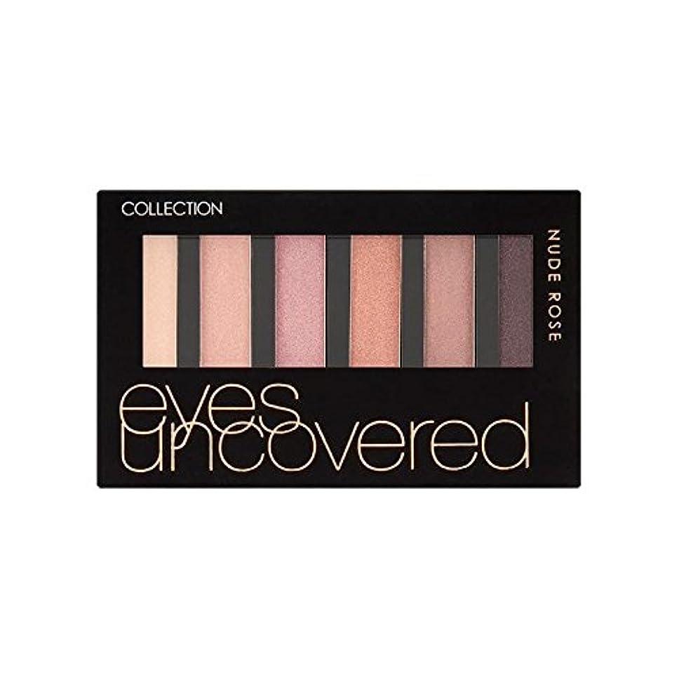 音読者浸すCollection Eyes Uncovered Palette Nude Rose 6G (Pack of 6) - コレクションの目はパレットヌードバラの6グラムを発見します x6 [並行輸入品]