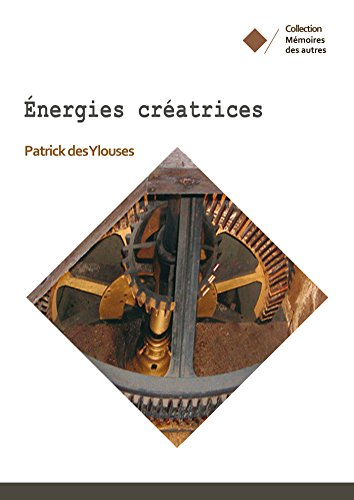 Energies créatrices (French Edition)