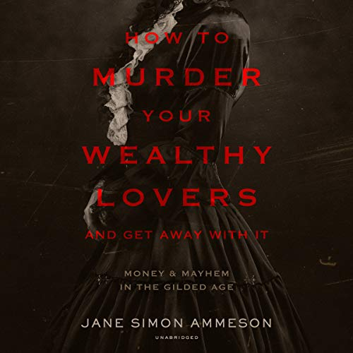 How to Murder Your Wealthy Lovers and Get Away with It cover art