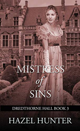 Compare Textbook Prices for Mistress of Sins Dredthorne Hall Book 3: A Gothic Romance 3  ISBN 9781950575183 by Hunter, Hazel