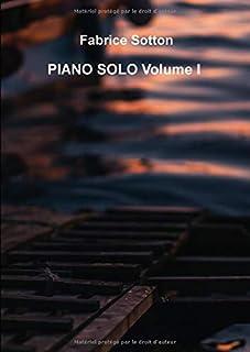 Fabrice Sotton Piano Solo Volume I
