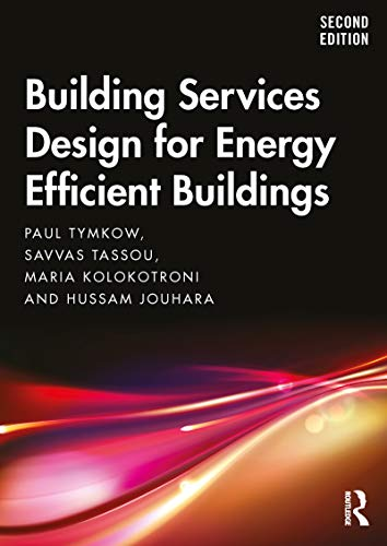 Building Services Design for Energy Efficient Buildings (English Edition)