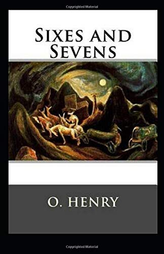 Sixes and Sevens-Original Edition(Annotated)