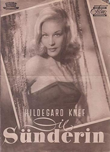 Das Neue FilmProgramm: Die Sünderin. - Regie: Willi Forst. - Darsteller. Hildegard Knef, Gustav Fröhlich u. a. -
