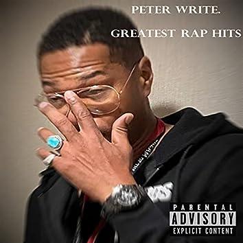 Peter Write Greatest Rap Hits