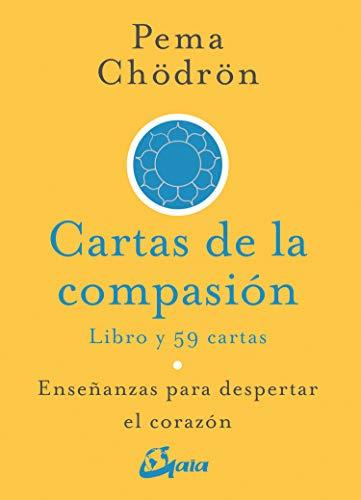 Cartas de la compasión. Enseñanzas para despertar el corazón