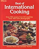 Best of International Cooking: Over 365 Recipes from 64 Countries