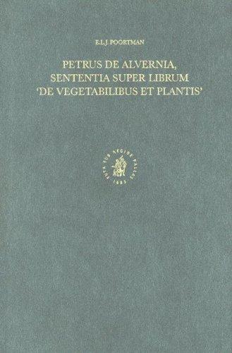 Petrus de Alvernia, Sententia Super Librum 'de Vegetabilibus
