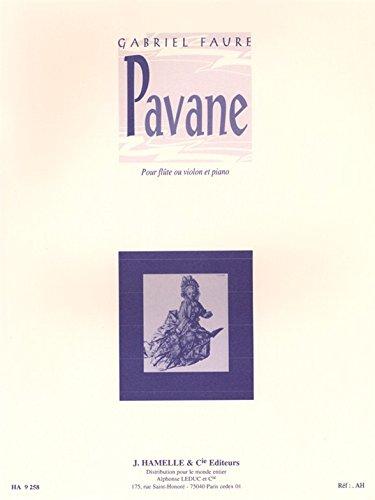 Gabriel Fauré: Pavane Op.50 (Violin & Piano). Für Querflöte, Violine, Klavierbegleitung
