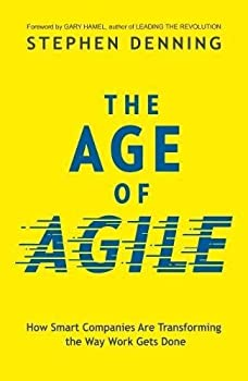 The Age of Agile Paperback Stephen Denning