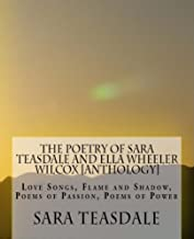 The Poetry of Sara Teasdale and Ella Wheeler Wilcox [Anthology]