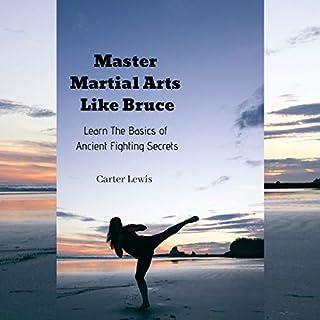Master Martial Arts Like Bruce cover art