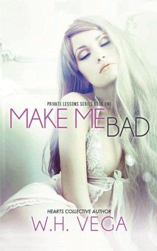 Make Me Bad: Private Lessons
