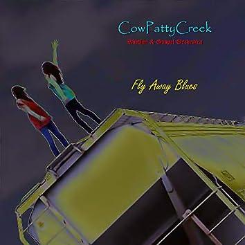 Fly Away Blues