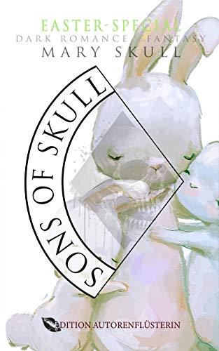 Sons of Skull: Wolves: EASTER SPECIAL: DARK ROMANCE FANTASY